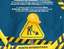 Secretaria Municipal de Obras interdita a ponte sobre o Rio Moroty